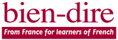 Bien-dire Essentials French Audio Learning Guides