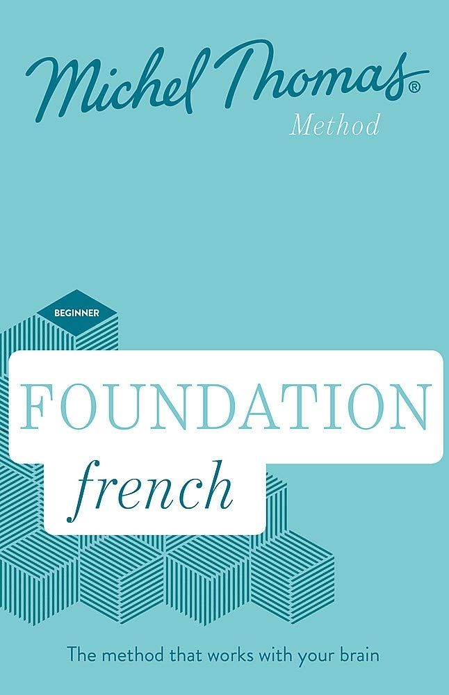 Foundation French (Learn French with the Michel Thomas Method)