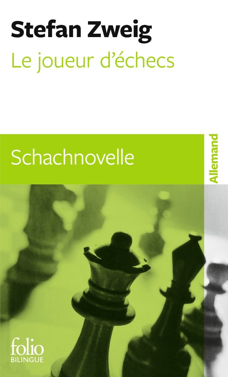 Le joueur d'échecs/Schachnovelle - Stefan Zweig [Folio Bilingue]