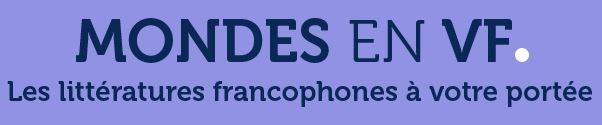 Mondes en VF (Editions Didier)